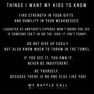 Things I Want My Kids To Know